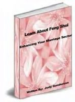 Learn About Feng Shui - Enhancing Your Marriage Sector