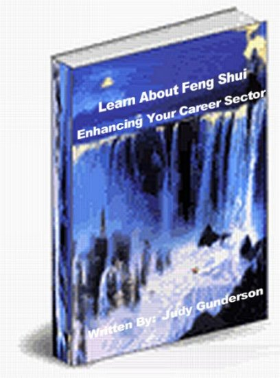 Learn About Feng Shui - Enhancing Your Career Sector - Click Image to Close